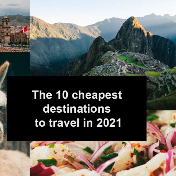 The 10 cheapest destinations to travel in 2021
